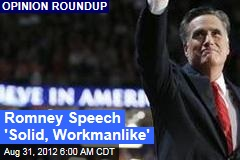 Romney Speech &amp;#39;Solid, Workmanlike&amp;#39;