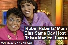 Robin Roberts' Mom Dies Same Day Host Takes Medical Leave