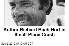 Author Richard Bach Hurt in Small-Plane Crash