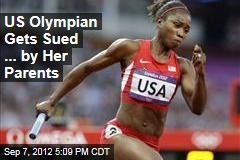 US Olympian Gets Sued ... by Her Parents