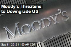 Moody's Threatens to Downgrade US