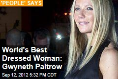 World&amp;#39;s Best Dressed Woman: Gwyneth Paltrow