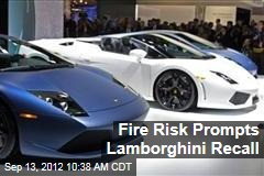 Fire Risk Prompts Lamborghini Recall