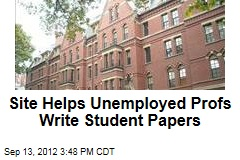 Site Helps Unemployed Profs Write Student Papers