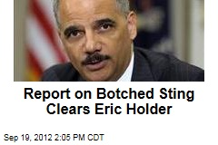 'Fast and Furious' Report Clears Eric Holder