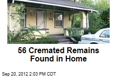 56 Cremated Remains Found in Home