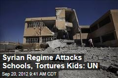 Syrian Regime Attacks Schools, Tortures Kids: UN