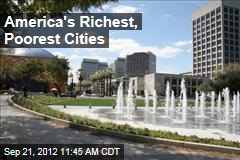 America&amp;#39;s Richest, Poorest Cities