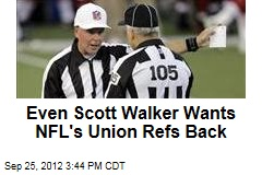 Even Scott Walker Wants NFL's Union Refs Back
