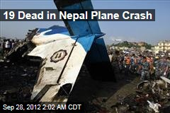 19 Dead in Nepal Plane Crash