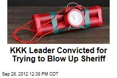 KKK Leader Convicted for Trying to Blow Up Sheriff