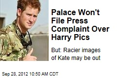 Palace Won't File Press Complaint Over Harry Pics