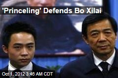'Princeling' Defends Bo Xilai