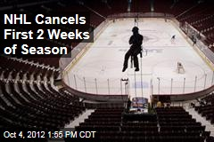 NHL Cancels First 2 Weeks of Season