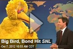 Big Bird, Bond Hit SNL
