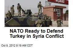 NATO Ready to Defend Turkey in Syria Conflict