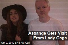 Assange Gets Visit From Lady Gaga
