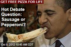 Hot Debate Question: Sausage or Pepperoni?
