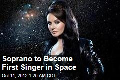 Soprano to Become First Singer in Space