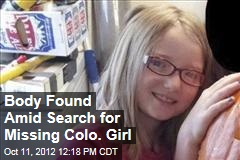 Body Found Amid Search for Missing Colo. Girl