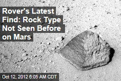 Rover's Latest Find: Rock Type Not Seen Before on Mars