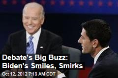 Debate&amp;#39;s Big Buzz: Biden&amp;#39;s Smiles, Smirks