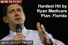 Hardest Hit by Ryan Medicare Plan: Florida
