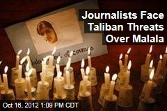 Journalists Face Taliban Threats Over Malala