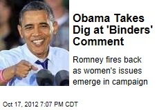 Obama Takes Dig at 'Binders' Comment