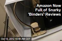 Amazon Now Full of Snarky 'Binders' Reviews