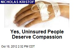 Yes, Uninsured People Deserve Compassion