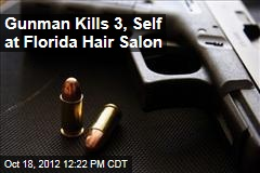 Gunman Kills 3, Self at Florida Hair Salon