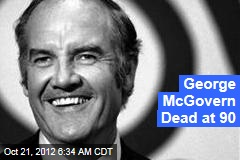 George McGovern Dead at 90