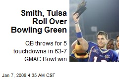 Smith, Tulsa Roll Over Bowling Green