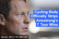 Cycling Body Officially Strips Armstrong's 7 Tour Wins