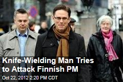 Knife-Wielding Man Tries to Attack Finnish PM