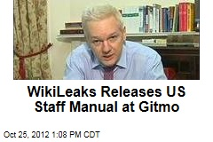 WikiLeaks Releases US Staff Manual at Gitmo
