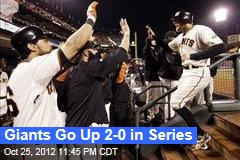 Giants Go Up 2-0 in Series