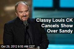 Classy Louis CK Cancels Show Over Sandy