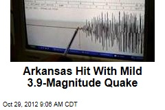 Arkansas Hit With Mild 3.9-Magnitude Quake