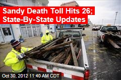 Sandy Death Toll Hits 26; State-By-State Updates