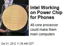 Intel Working on Power Chip for Phones