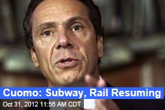 Cuomo: Subway, Rail Resuming