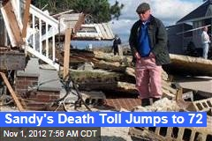 Sandy's Death Toll Jumps to 72