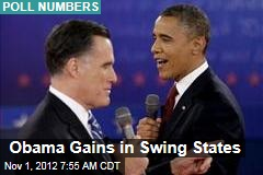 Obama Gains in Swing States