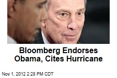 Surprise Move: Bloomberg Endorses Obama