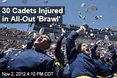 30 Cadets Injured in All-Out 'Brawl'