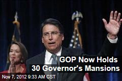 GOP Now Holds 30 Governor&amp;#39;s Mansions