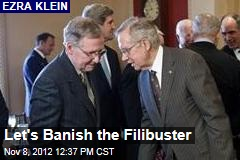 Let's Banish the Filibuster