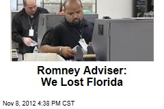 Romney Adviser: We Lost Florida